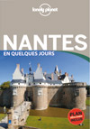 "Couverture du guide Nantes, collection ""En quelques jours"" édité par Lonely Planet"