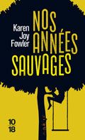 10-18-nos-annees-sauvages